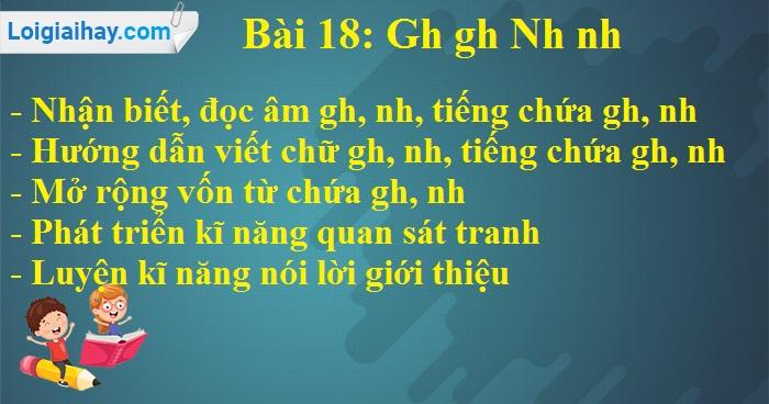 Bài 18: Gh gh Nh nh